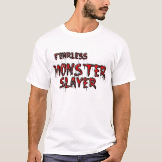 fearless monsters more slayer T-Shirt