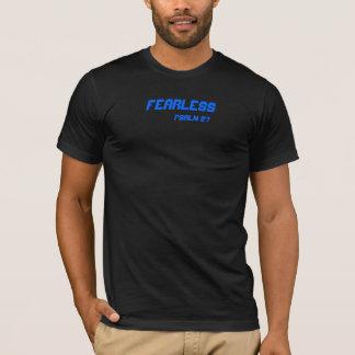 Fearless, Psalm 27 T-Shirt
