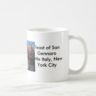 Feast of San Gennaro Little Italy, New York City Coffee Mug