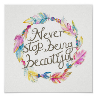 Feather beads wreath never stop being beautiful poster