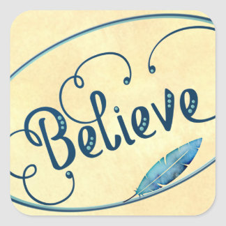 Feather Believe Fancy Typography Watercolor Square Sticker