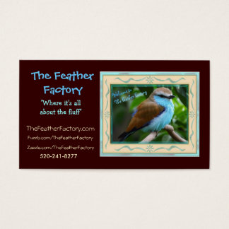 """Feather Factory Ad 2, The Feather Factory, """"Whe... Business Card"""