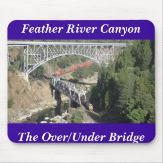 Feather River Canyon,  CA - The Over/Under ... Mouse Pad