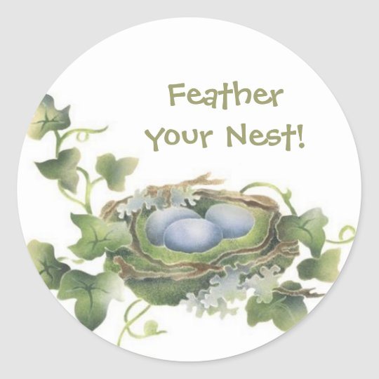 Feather Your Nest Bird Nest Stickers