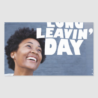 February 2nd - Lung Leavin' Day - Appreciation Day Sticker