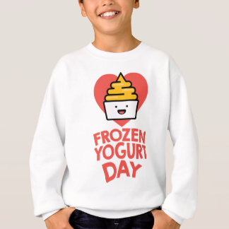 February 6th - Frozen Yogurt Day Sweatshirt