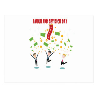 February 8th - Laugh And Get Rich Day Postcard
