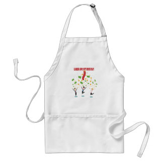 February 8th - Laugh And Get Rich Day Standard Apron