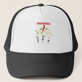 February 8th - Laugh And Get Rich Day Trucker Hat