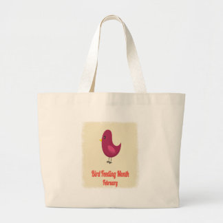 February - Bird-Feeding Month - Appreciation Day Large Tote Bag