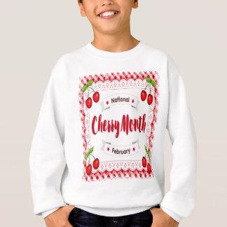 February - Cherry Month - Appreciation Day Sweatshirt