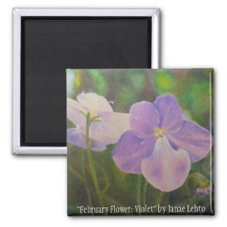 """February Flower: Violet"" by Janae Lehto Magnet"