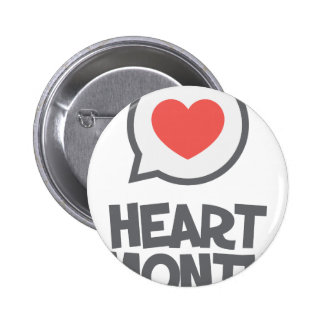 February - Heart Month - Appreciation Day 2 Inch Round Button