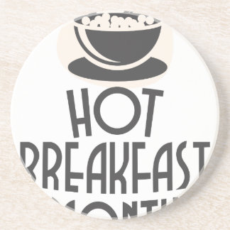 February - Hot Breakfast Month - Appreciation Day Beverage Coaster