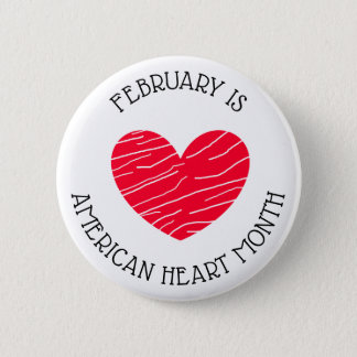 February is American Heart Awareness Month Button