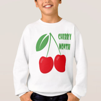 February is Cherry Month - Appreciation Day Sweatshirt