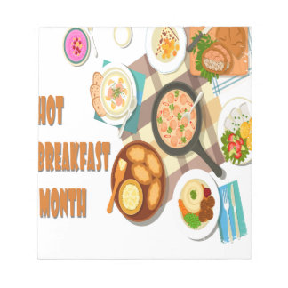 February is Hot Breakfast Month Notepad