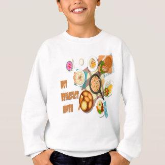February is Hot Breakfast Month Sweatshirt