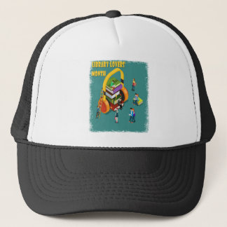 February is Library Lovers' Month Appreciation Day Trucker Hat