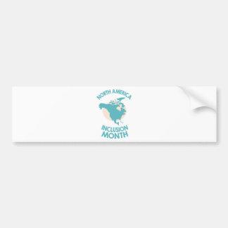 February - North American Inclusion Month Bumper Sticker
