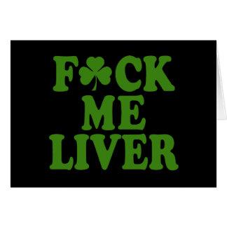 Feck Me Liver Funny Irish Greeting Card