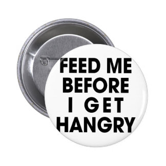 Feed Me 2 Inch Round Button