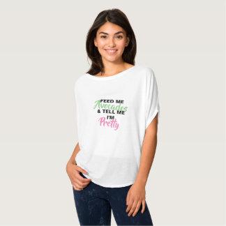Feed me Avocados and tell me I'm pretty T-Shirt