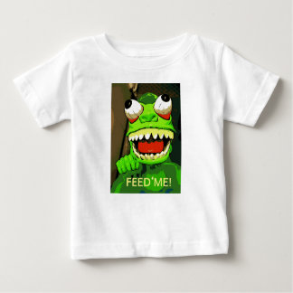Feed Me! Baby T-Shirt