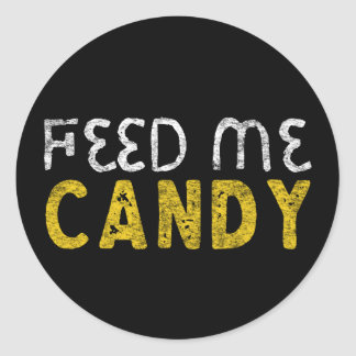 Feed me candy classic round sticker