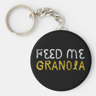 Feed Me Granola! Keychain
