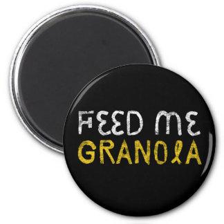 Feed Me Granola! Magnet