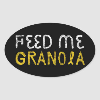 Feed Me Granola! Oval Sticker