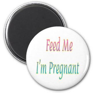 Feed Me I'm Pregnant Magnet