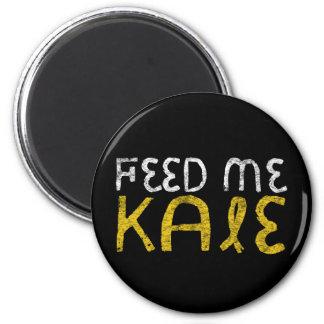 Feed me kale magnet
