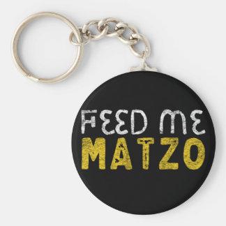Feed me matzo keychain