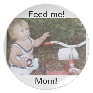 Feed me, Mom melamine plate