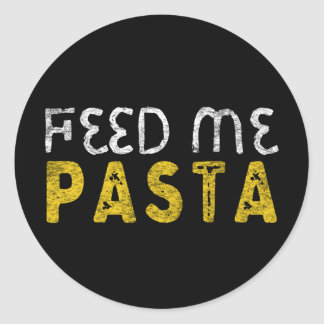 Feed me pasta classic round sticker