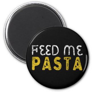 Feed me pasta magnet