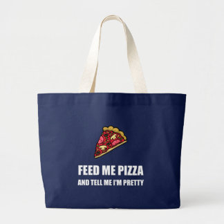 Feed Me Pizza Pretty Large Tote Bag