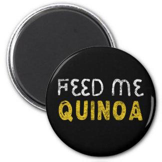 Feed me quinoa magnet