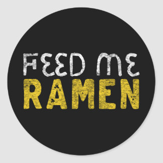 Feed me ramen classic round sticker