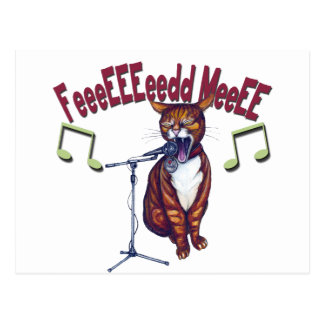 Feed Me Singing Cat Post Cards