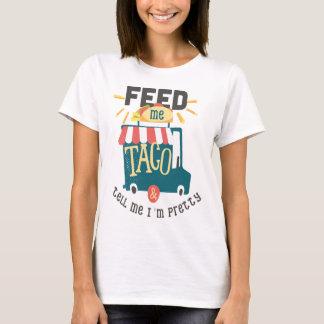 Feed me Taco Fun Shirt