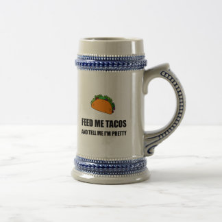 Feed Me Tacos Pretty Beer Stein