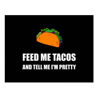 Feed Me Tacos Pretty Postcard