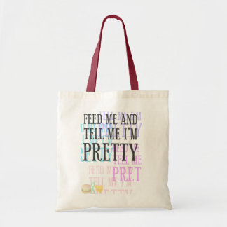 Feed Me & tell me I'm Pretty - Basic Tote