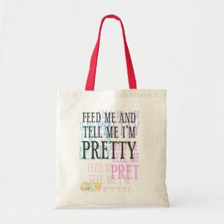 Feed Me & tell me I'm Pretty - Basic Tote