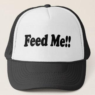 Feed me! trucker hat