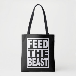 Feed the Beast Tote Bag