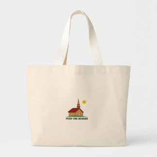 feed the hungry large tote bag